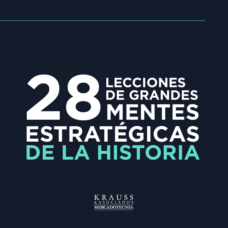 28 Lecciones de estrategia de grandes mentes de la historia
